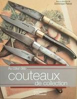 Au coeur des couteaux collection