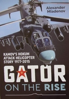 Gator on the Rise - Kamov's Hokum Attack Helicopter Story
