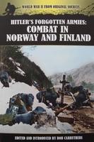 Hitler's Forgotten Armies - Combat in Norway & Finland