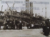 Hospital Ships & Troop Transport of the First World War
