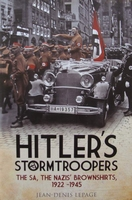 Hitler's Stormtroopers - The SA, The Nazis' Brownshirts