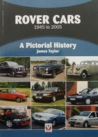 Rover Cars 1945 to 2005 - A Pictorial History