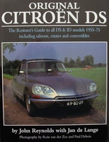 Original Citroën DS - The Restorer's Guide to all DS & ID