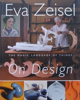 Eva Zeisel - The magic language of things On Design