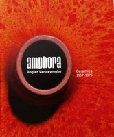 Amphora, Rogier Vandeweghe - Ceramics 1957-1975