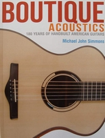 Boutique Acoustics - 180 Years of Hand-Built American Guitar