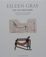 Eileen Gray - Her Life and Her Work - The Biography