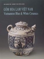 Vietnamese Blue and White Ceramics