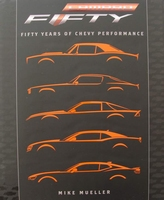 Camaro - Fifty Years of Chevy Performance