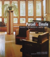 Purcell & Elmslie - Prairie Progressive Architects