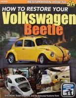 How To Restore Your Volkswagen Beetle