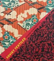Soviet Textiles - Designing the Modern Utopia