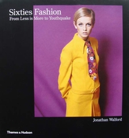 Sixties Fashion -  From Less Is More to Youthquake