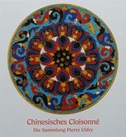 Chinesisches Cloisonné - Die Sammlung Pierre Uldry