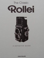 The Classic Rollei - A Definitive Guide