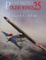 Polish Wings No. 25 - Fokker E.V/D.VIII