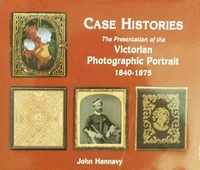Case Histories - Victorian Photographic Portrait 1840-1875