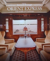Orient Express - The Story of a Legend