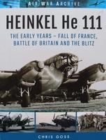 HEINKEL He 111 - The Early Years