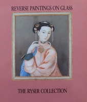 Reverse Paintings on Glass - The Ryser Collection