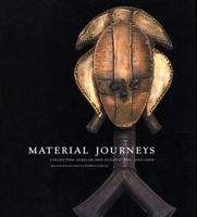 Material Journey - Collecting African And Oceanic Art