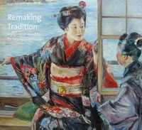 Remaking Tradition - Modern Art of Japan