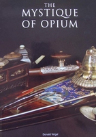 The Mystique of Opium