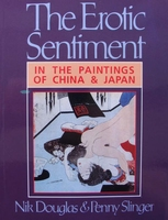The Erotic Sentiment - In the Paintings of China and Japan