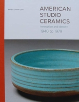 American Studio Ceramics - Innovation and Identity 1940-79