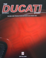 The Ducati Story - Racing and Production Motorcycles