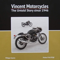 Vincent Motorcycles - The Untold Story since 1946