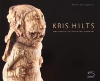 Kris Hilts - Masterpieces of South-East Asian Art