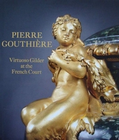 Pierre Gouthiere - Virtuoso Gilder at the French Court