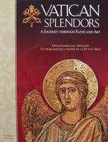 Vatican Splendors - A Journey Through Faith and Art