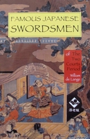 Famous Japanese Swordsmen of The Two Courts Period