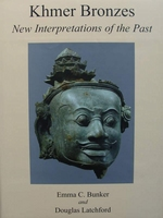 Khmer Bronzes - New Interpretations of the Past