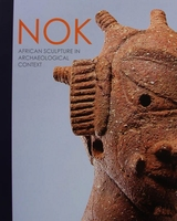 Nok - African Sculpture in Archaeological Context