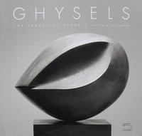 Ghysels - The Beauty of Space / Une Esthétique de L'Espace