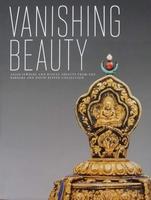 Vanishing Beauty - Asian Jewelry and Ritual Objects