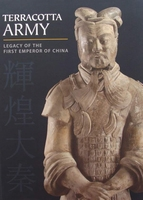 Terracotta Army - Legacy of the First Emperor of China