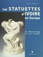 Les Statuettes d'Ivoire en Europe