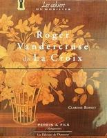 Roger Vandercruse dit La Croix 1727-1799