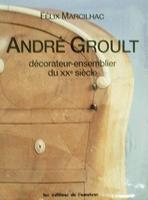 André Groult décorateur-ensemblier du Xxe siècle