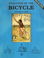 Evolution of the Bicycle Volume 1