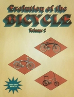 Evolution of the Bicycle Volume 2