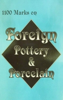 1100 Marks on Foreign Pottery & Porcelain