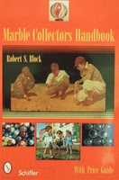 Marble Collectors Handbook with price guide