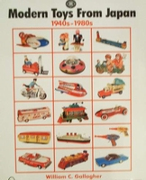 Modern Toys from Japan 1940s - 1980s with price guide