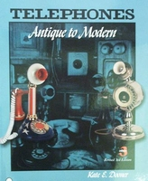 Telephones - Antique to Modern with price guide