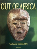 Out of Africa - Sub-Saharan Traditional Arts